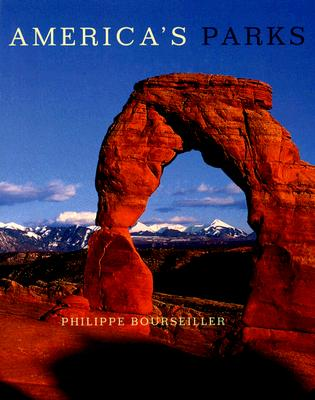 America's Parks By Bourseiller, Philippe/ Ferguson, Gary/ Chaix, Jean-Francois/ Cans, Roger