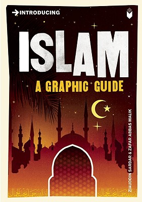 Introducing Islam By Sardar, Ziauddin/ Malik, Zafar Abbas